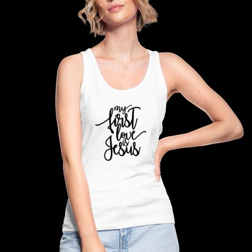My fist love is Jesus - Frauen Bio Tank Top von Stanley & Stella