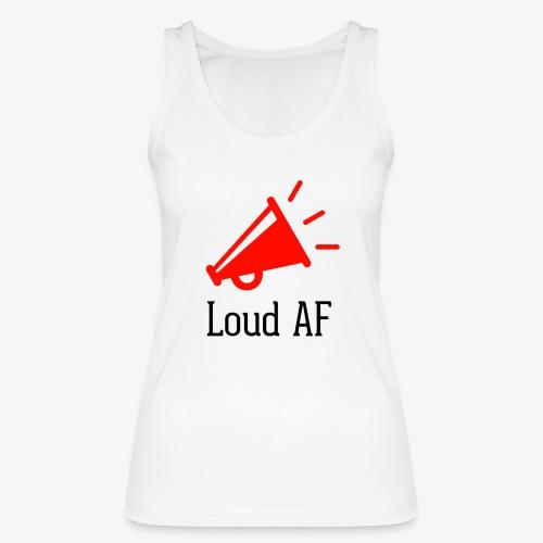 Loud AF - Frauen Bio Tank Top von Stanley & Stella