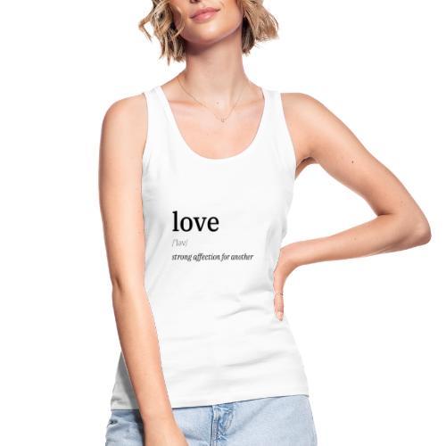 Liebe/Love Definition - Frauen Bio Tank Top von Stanley & Stella