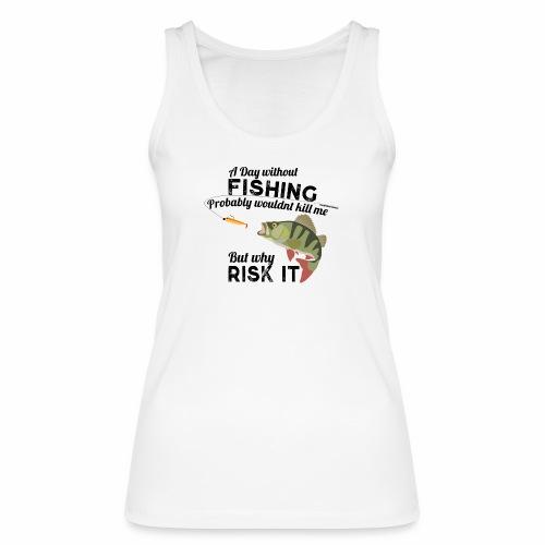 A Day without Fishing Angeln Fishyworm Bass Barsch - Frauen Bio Tank Top von Stanley & Stella