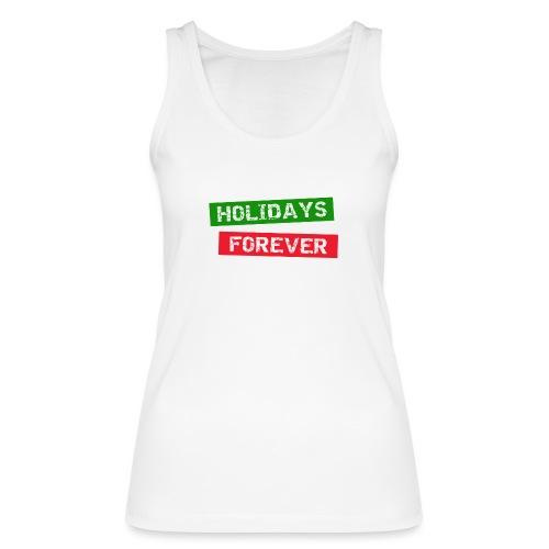holidays forever - Frauen Bio Tank Top von Stanley & Stella