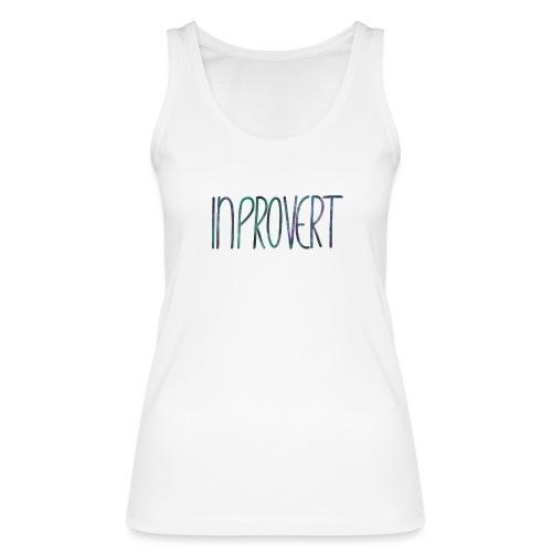 Introvert 3 - inprovert - Frauen Bio Tank Top von Stanley & Stella