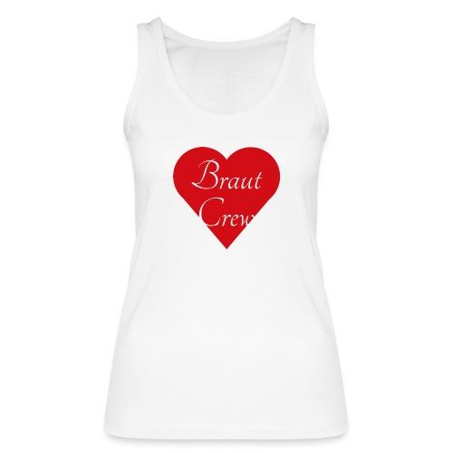 Braut Crew - Frauen Bio Tank Top von Stanley & Stella