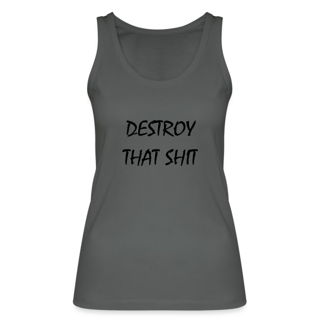DestroyThatSh ** _ black