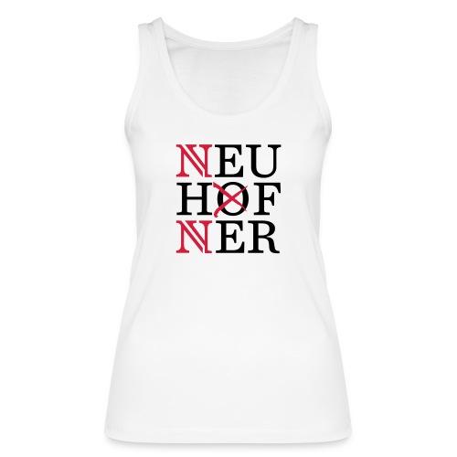 Neuhofner - Frauen Bio Tank Top von Stanley & Stella