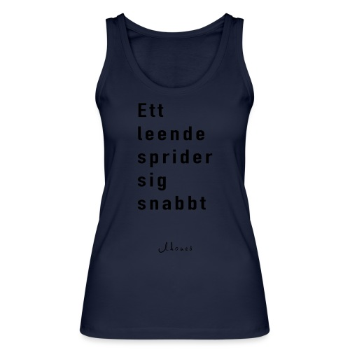 A smile spreads quickly - Women's Organic Tank Top by Stanley & Stella