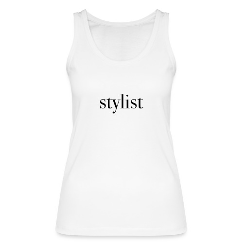 STYLIST - Women's Organic Tank Top by Stanley & Stella