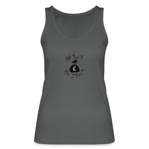 Motivate The Streets - Women's Organic Tank Top by Stanley & Stella
