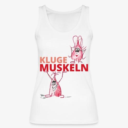 Kluge Muskeln - Frauen Bio Tank Top von Stanley & Stella