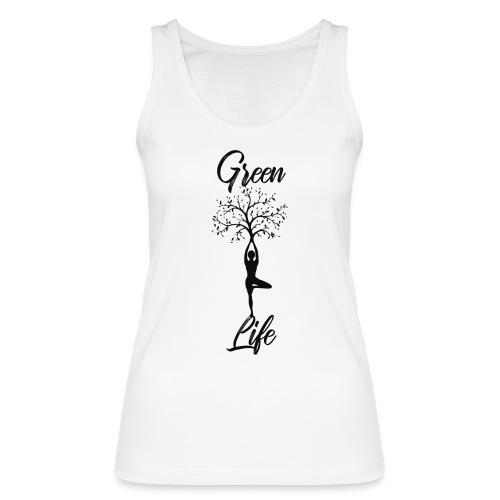 Greenlife Yoga Leben Nachhaltig Klimawandel - Frauen Bio Tank Top von Stanley & Stella