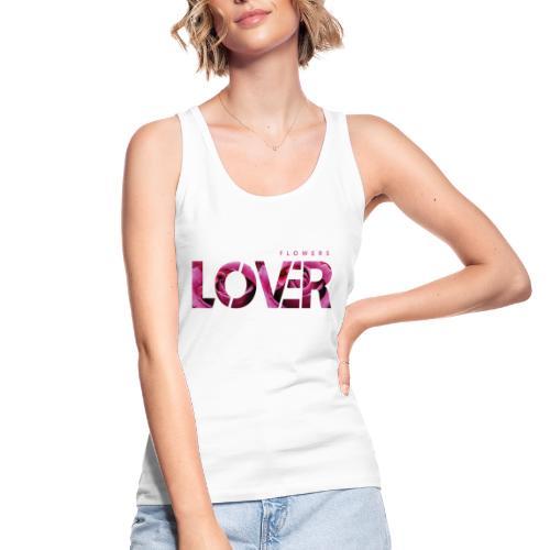 Flowers Lovers - Rose - Top ecologico da donna di Stanley & Stella