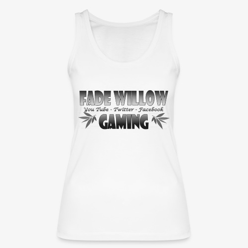 Fade Willow Gaming - Women's Organic Tank Top by Stanley & Stella