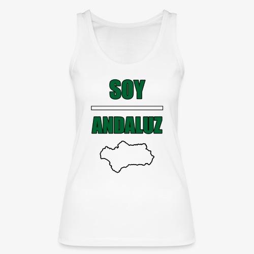 Soy Andaluz - Camiseta de tirantes ecológica mujer de Stanley & Stella
