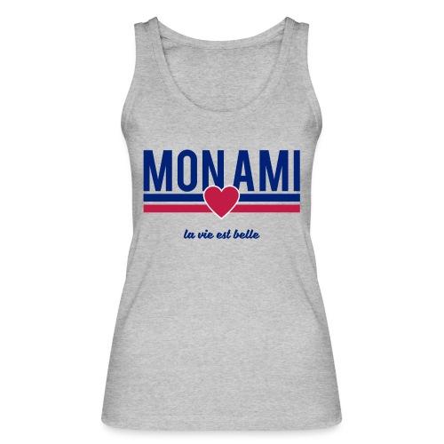 Mon Ami - Women's Organic Tank Top by Stanley & Stella