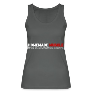 HOMEMADE MUSCLE Apparel - Women's Organic Tank Top by Stanley & Stella