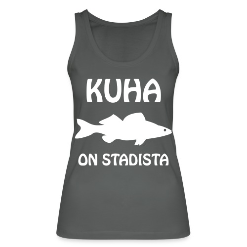 KUHA ON STADISTA - Stanley & Stellan naisten luomutanktoppi