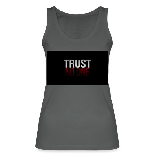 Trust, NO ONE! - Vrouwen bio tanktop van Stanley & Stella