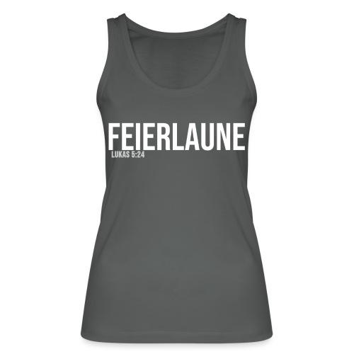 FEIERLAUNE - Print in weiß - Frauen Bio Tank Top von Stanley & Stella