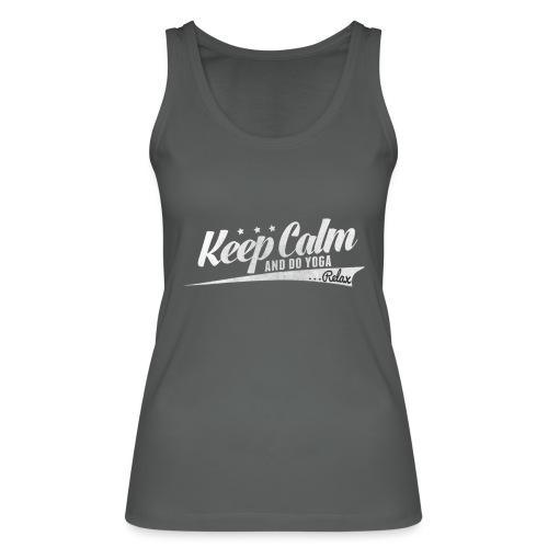 Yoga Relax Keep Calm - Frauen Bio Tank Top von Stanley & Stella