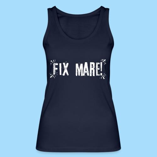Fix Mare! - Frauen Bio Tank Top von Stanley & Stella