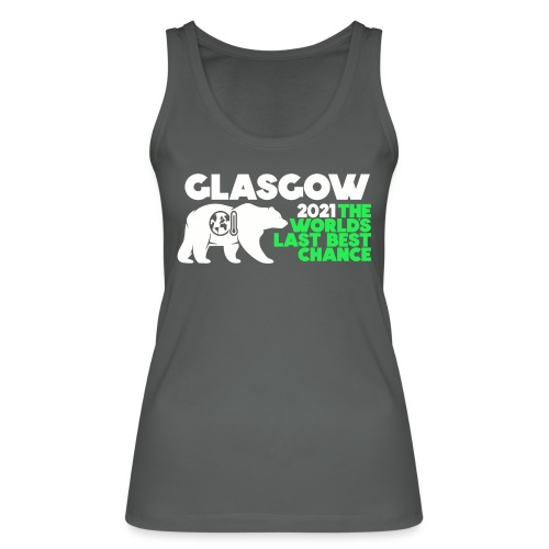Last Best Chance - Glasgow 2021 - Women's Organic Tank Top by Stanley & Stella