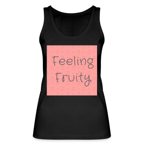 feeling fruity slogan top - Women's Organic Tank Top by Stanley & Stella