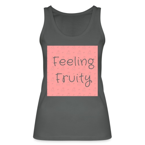 feeling fruity slogan top - Women's Organic Tank Top by Stanley & Stella
