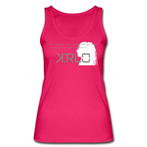 Camisetas Kirlo Sin Ti - Camiseta de tirantes ecológica mujer de Stanley & Stella