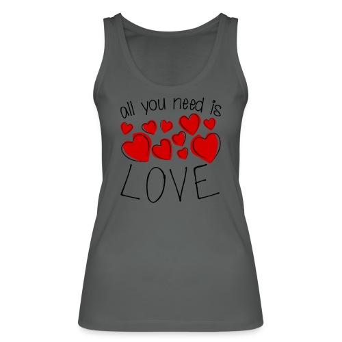 All you need is love - Frauen Bio Tank Top von Stanley & Stella