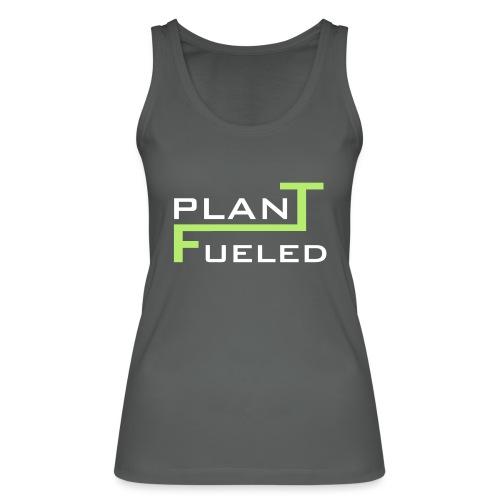 PLANT FUELED - Frauen Bio Tank Top von Stanley & Stella