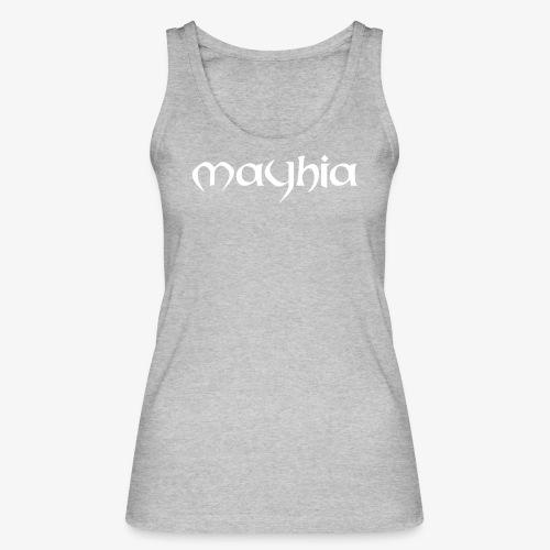 mayhia, die Marke einer Philosophie. - Frauen Bio Tank Top von Stanley & Stella
