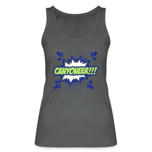 Canyoneer!!! - Frauen Bio Tank Top von Stanley & Stella