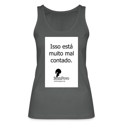issoestamuitomalcontado - Women's Organic Tank Top by Stanley & Stella