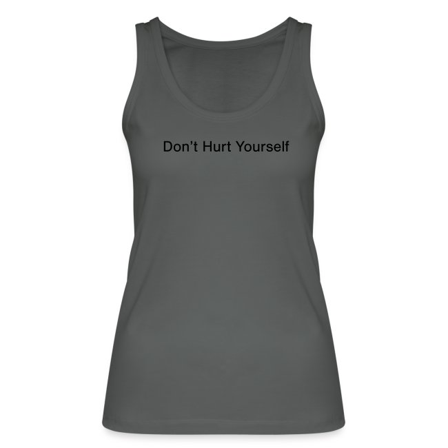 Don't Hurt Yourself