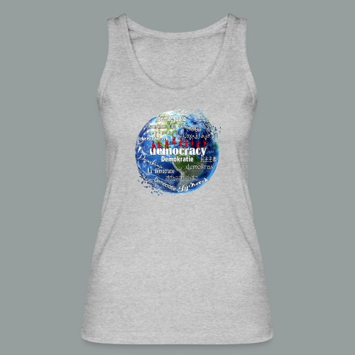 democracy - Frauen Bio Tank Top von Stanley & Stella