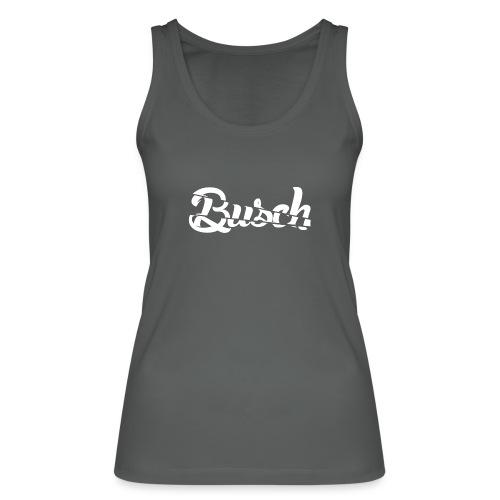 Busch shatter - Vrouwen bio tanktop van Stanley & Stella