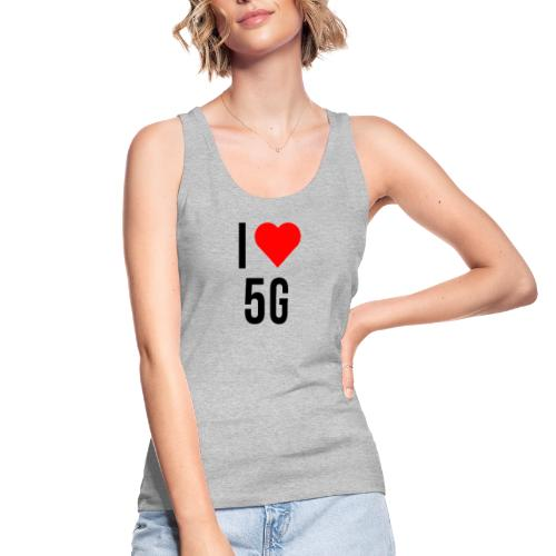 ilove5g - Frauen Bio Tank Top von Stanley & Stella