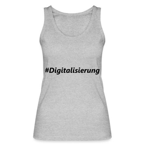 #Digitalisierung black - Frauen Bio Tank Top von Stanley & Stella