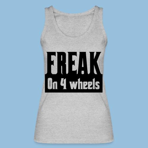 Freakon4wheels - Vrouwen bio tanktop van Stanley & Stella