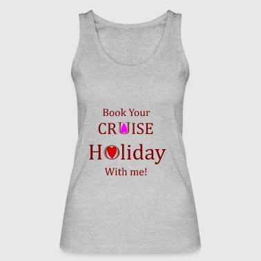 Book your Holiday 1 - Women's Organic Tank Top by Stanley & Stella