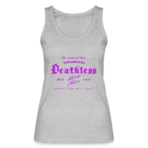 deathless living team violet - Frauen Bio Tank Top von Stanley & Stella