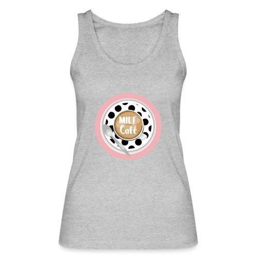 Milfcafé - MILF Logo Instagram Blogger Musthave - Frauen Bio Tank Top von Stanley & Stella