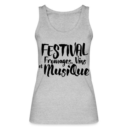 Festival Fromages, Vins et Musique - Débardeur bio Femme