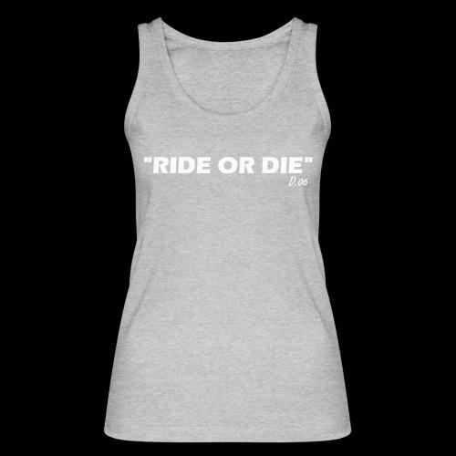 Ride or die (blanc) - Débardeur bio Femme