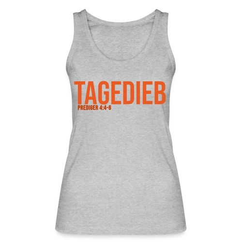TAGEDIEB - Print in orange - Frauen Bio Tank Top von Stanley & Stella