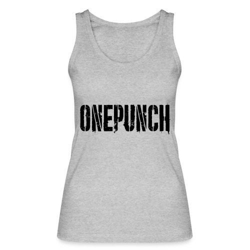 Boxing Boxing Martial Arts mma tshirt one punch - Women's Organic Tank Top by Stanley & Stella