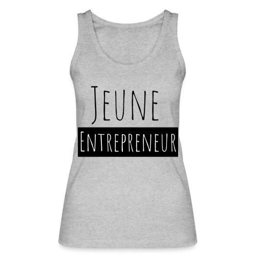 Jeune Entrepreneur - Débardeur bio Femme