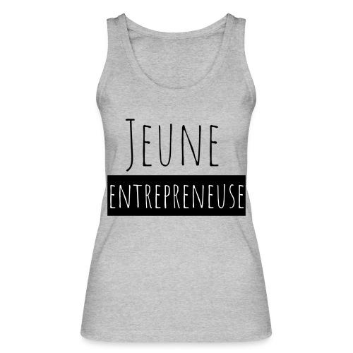 Jeune Entrepreneuse - Débardeur bio Femme