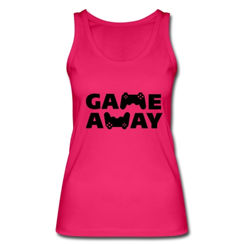 game away - Vrouwen bio tanktop van Stanley & Stella
