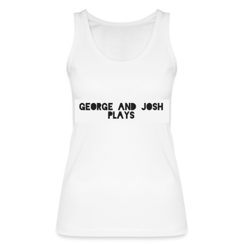 George-and-Josh-Plays-Merch - Women's Organic Tank Top by Stanley & Stella